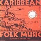 Caribbean Folk Music, Vol. 1