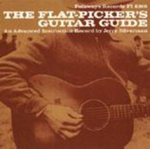The Flat-Picker's Guitar Guide: An Advanced Instruction Record