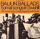 Baijun Ballads: Somali Songs in Swahili
