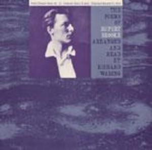 The Poems of Rupert Brooke: Arranged and Read by Richard Waring