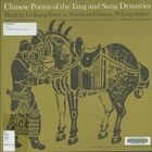 Chinese Poems of the Tang and Sung Dynasties: Read by Lo Kung-Yuan in Northern Chinese, Peking Dialect