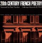 20th Century French Poetry: Narrated by Paul Mankin