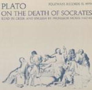 Plato on the Death of Socrates: Introduction with Readings from the Apology and the Phaedo in Greek & in English trans.