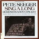Pete Seeger: Sing A Long-Demonstration Concert