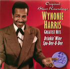Wynonie Harris - Greatest Hits: Drinkin' Wine Spo-Dee-O-Dee