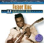 Freddie King: 17 Greatest Hits