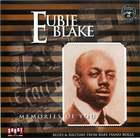 Eubie Blake: Memories of You