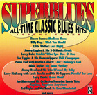 Superblues: All-Time Classic Blues Hits, Vol. 3