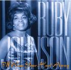 Ruby Johnson: I'll Run Your Hurt Away