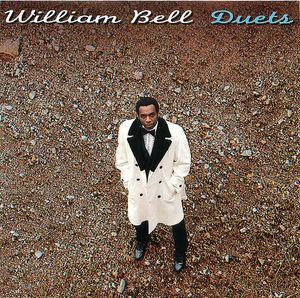 William Bell: Duets