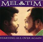 Mel & Tim: Starting All Over Again