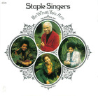 Staple Singers: Be What You Are