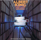 Albert King: The Lost Session