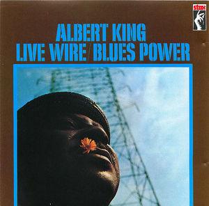 Albert King: Live Wire/Blues Power