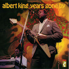 Albert King: Years Gone By