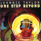 Johnnie Taylor: One Step Beyond