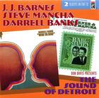 J.J. Barnes, Steve Mancha, Darrell Banks: The Sound of Detroit