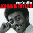 Stax Profiles: Johnnie Taylor