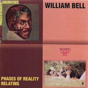 William Bell: Phases of Reality/Relating