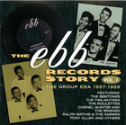 The Ebb Records Story, Vol. 1: The Group Era 1957-1959