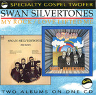 The Swan Silvertones : Love Lifted Me/My Rock