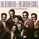 The Detroiters & The Golden Echoes: Old Time Religion