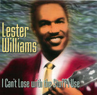 Lester Williams: I Can't Lose with the Stuff I Use