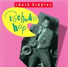 Chuck Higgins: Pachuko Hop