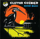 Clifton Chenier:Bayou Blues