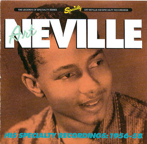 Art Neville: His Speciality Recordings 1956-58