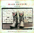 The Mark Newton Band: Hillbilly Hemingway