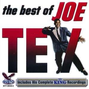 The Best of Joe Tex: His Complete King Recordings