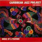 Caribbean Jazz Project: Birds Of A Feather
