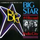 Big Star: No. #1 Record/Radio City