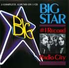 Big Star: No. #1 Record/Radio City