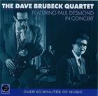 The Dave Brubeck Quartet: Featuring Paul Desmond in Concert