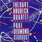 The Dave Brubeck Quartet featuring Paul Desmond: Stardust
