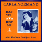 Carla Normand: Just You, Just Me