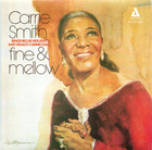 Carrie Smith: Fine and Mellow