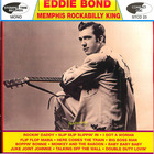 Eddie Bond: Memphis Rockabilly King