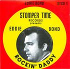 Eddie Bond: Rockin' Daddy