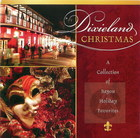 Dixieland Christmas: A Collection of Bayou Holiday Favorites
