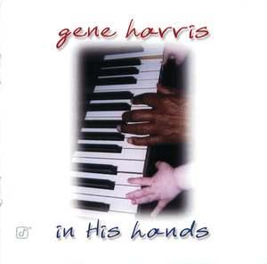 Gene Harris: In His Hands