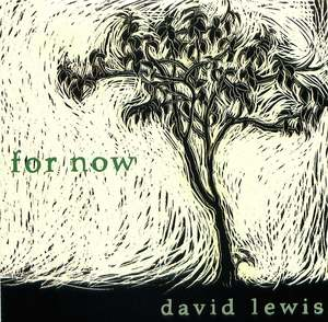 David Lewis: For Now