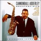 Cannonball Adderley: Greatest Hits