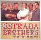 The Estrada Brothers: Get Out of My Way