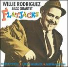 Willie Rodriguez Jazz Quartet: Flatjacks