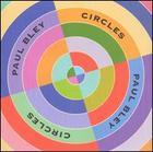 Paul Bley: Circles