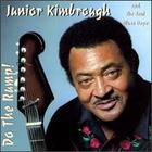 Junior Kimbrough & The Soul Blues Boys: Do the Rump!