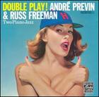André Previn and Russ Freeman: Double Play!